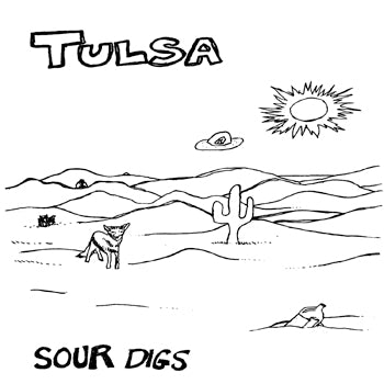 TULSA - Sour Digs (LP)