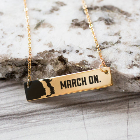 March On Gold Bar Commemorative Necklace - pipercleo.com