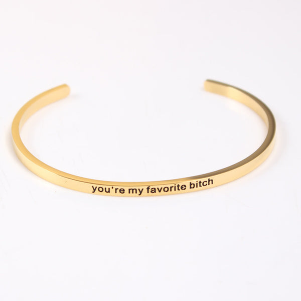 You're My Favorite Bitch Bracelet