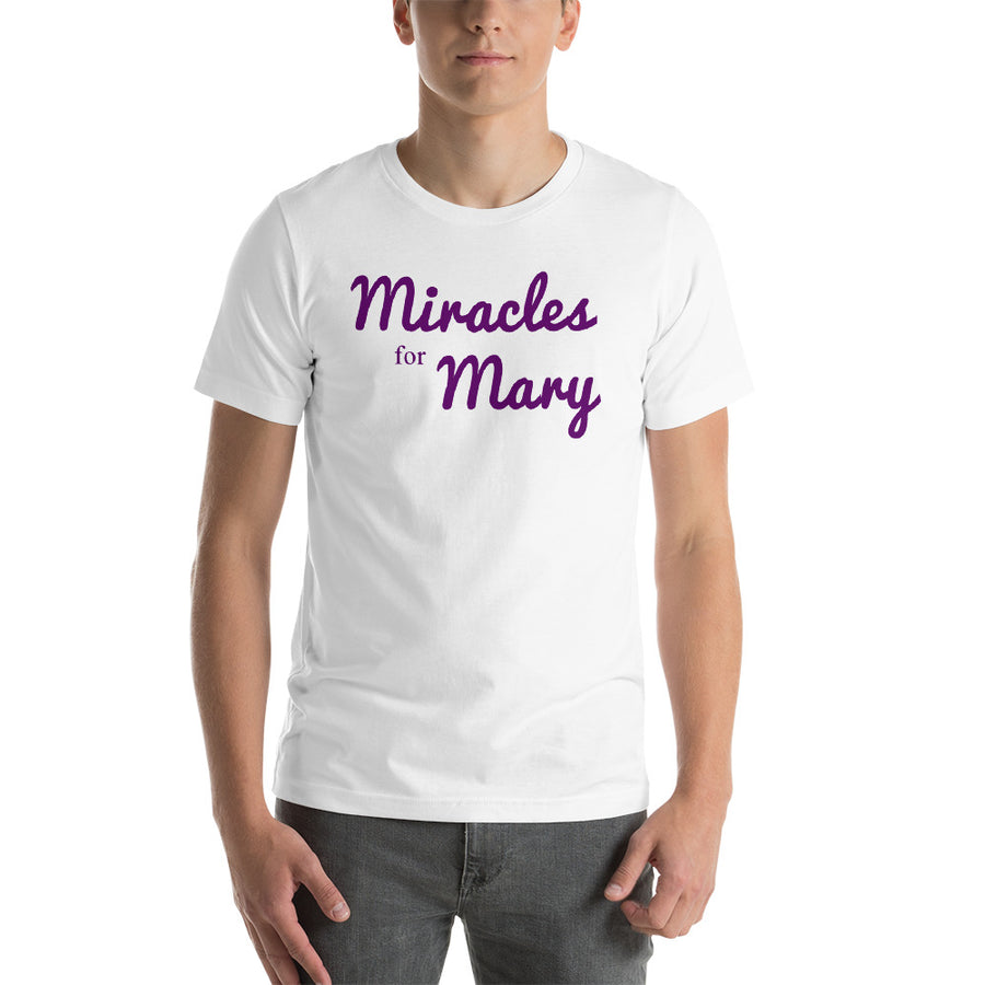 Miracles for Mary Purple Type - Short-Sleeve Unisex T-Shirt