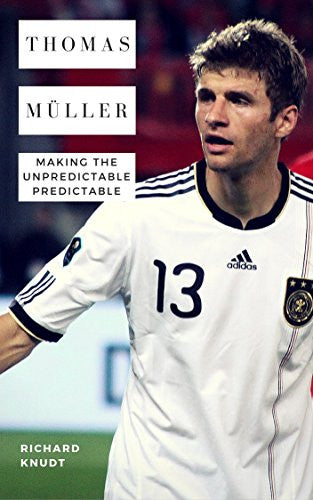 Thomas Müller Making the Unpredictable Predictable