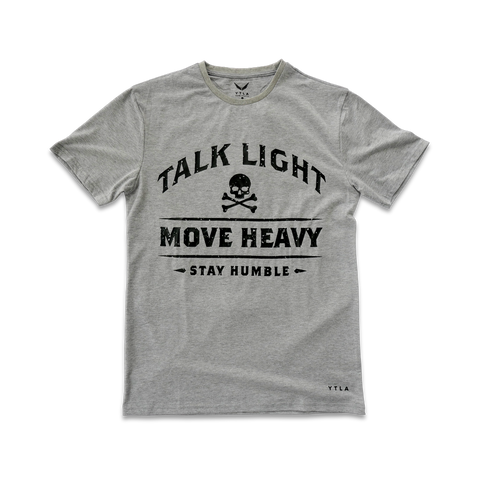 Talk Light Move Heavy Premium T-Shirt- Grey Heathered
