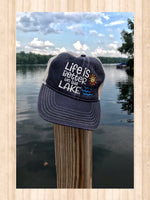 Life Is Better on the Lake Trucker Hat