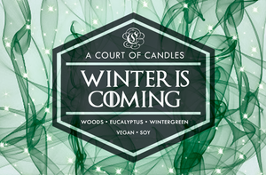 Winter is Coming - Soy Candle