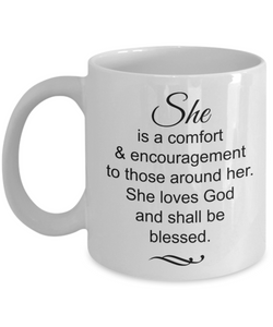 Christian Mom Wife Gifts Prime - She is a Comfort and Encouragement She Shall be Blessed Mug, Novelty Thank You Gift Ideas, 11 Oz Cup