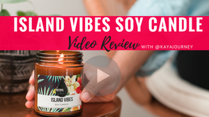 Island Vibes Candle Review with KayaJourney!