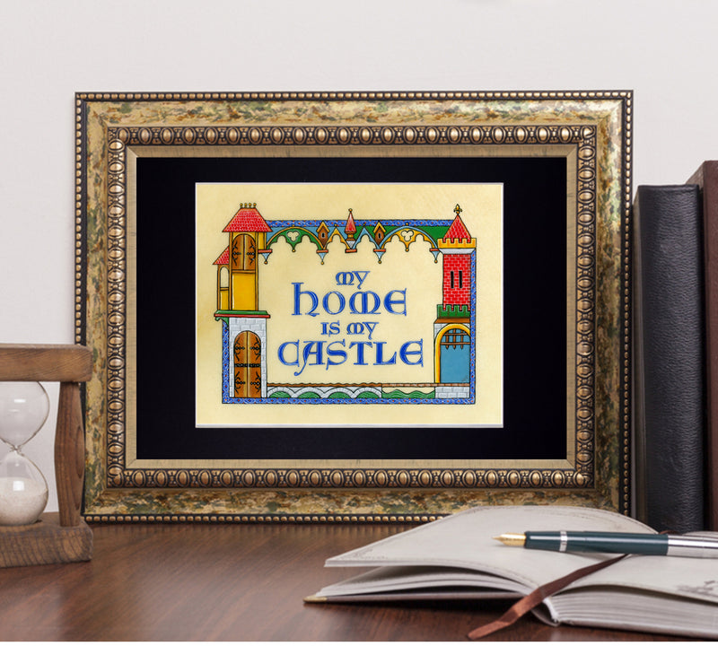 my home is my castle art print