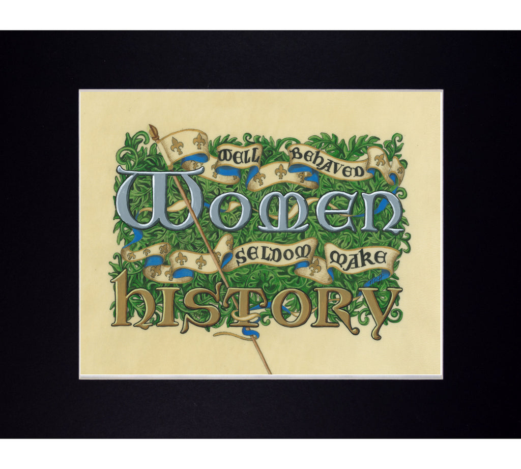 matted print of well-behaved women slogan