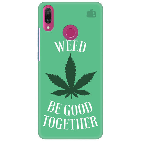 Weed be good Together Huawei Y9 2018 Cover