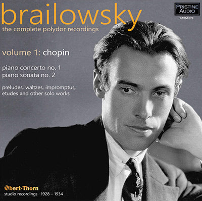 BRAILOWSKY The Complete Polydor Recordings, Volume 1 (1928-34) - PAKM078