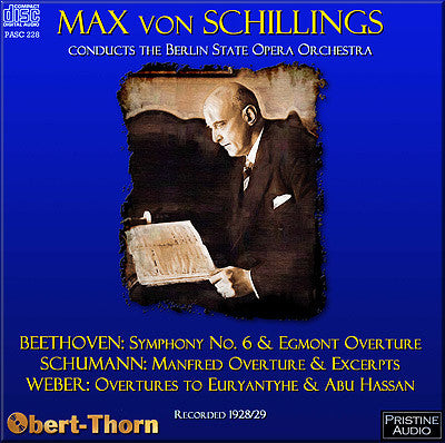 SCHILLINGS conducts Beethoven, Schumann and Weber (1928/29) - PASC228