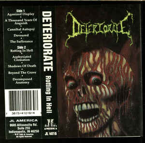 Deteriorate - Rotting in Hell Cassette