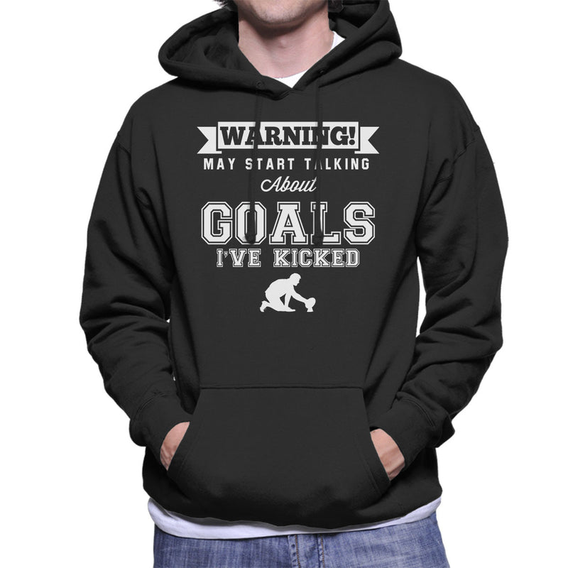 Rugby Warning May Start Talking About Goals Men's Hooded Sweatshirt