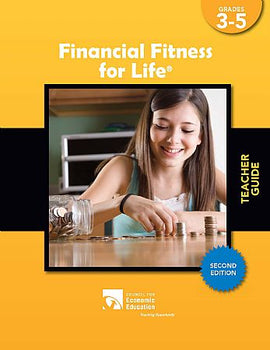 Financial Fitness For Life - Teacher Guide, Grades 3-5