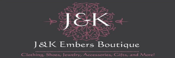 J&K Embers Boutique