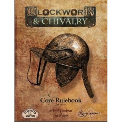 Buy Clockwork & Chivalry - 2nd Edition Core Rulebook and more Great RPG Products at 401 Games