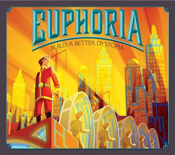 Buy Euphoria - Build a Better Dystopia with Game Trayz and more Great Board Games Products at 401 Games