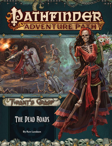 Buy Pathfinder - Adventure Path - #139 The Dead Roads (Tyrant's Grasp 1 of 6) and more Great RPG Products at 401 Games