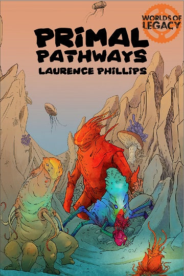 Buy Worlds of Legacy: Primal Pathways (Pre-Order) and more Great RPG Products at 401 Games