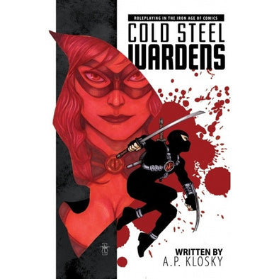 Buy Cold Steel Wardens: Roleplaying in the Iron Age of Comics - Core Rulebook and more Great RPG Products at 401 Games