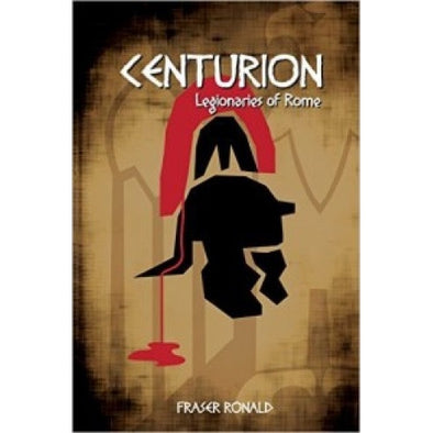 Buy Centurion: Legionaries of Rome - Core Rulebook and more Great RPG Products at 401 Games