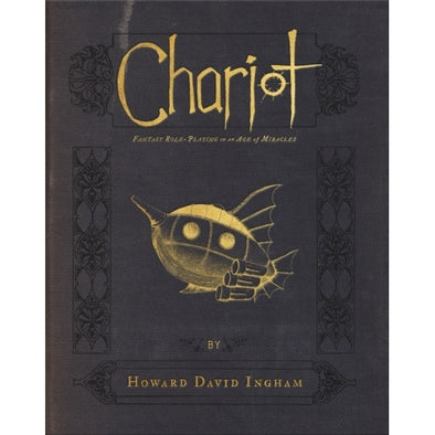 Buy Chariot: Fantasy Roleplaying in an Age of Miracles - Core Rulebook and more Great RPG Products at 401 Games