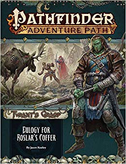 Buy Pathfinder - Adventure Path - #140 Eulogy for Roslar's Coffer (Tyrant's Grasp 2 of 6) and more Great RPG Products at 401 Games