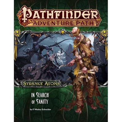 Buy Pathfinder - Adventure Path - #109: In Search of Sanity (Strange Aeons 1 of 6) and more Great RPG Products at 401 Games