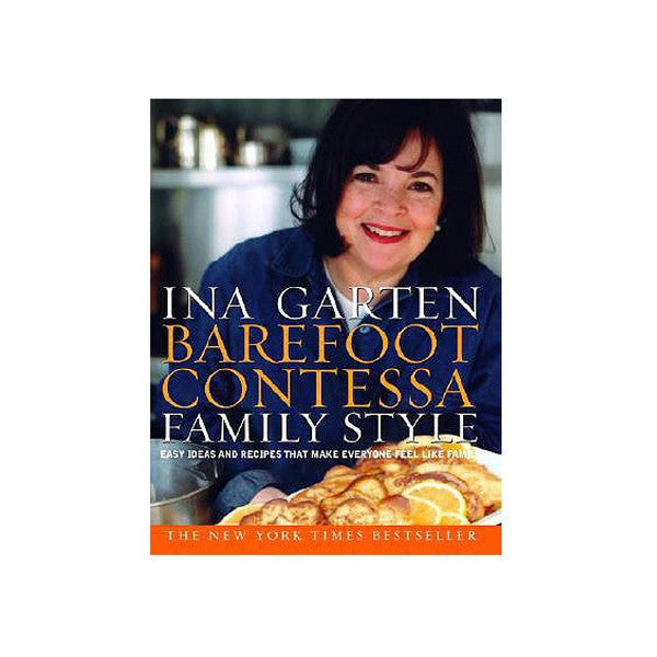 Barefoot Contessa - Family Style Cookbook