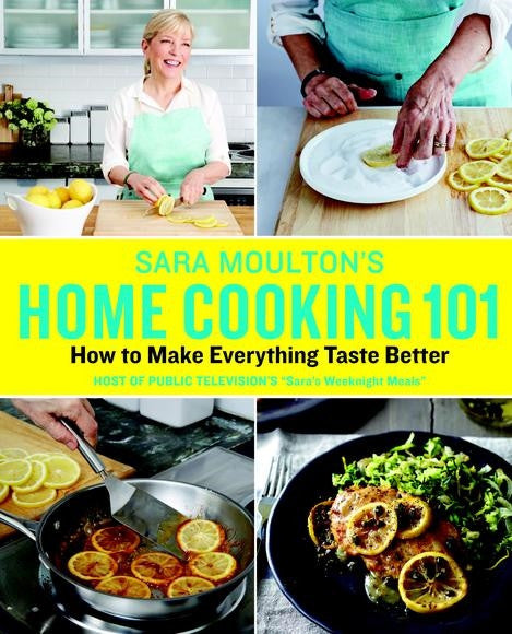 SARA MOULTON'S HOME COOKING 1