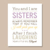 Sisters Personalized Print // Funny Quote