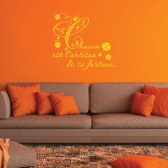 Chacun est...quote-Wall Decal