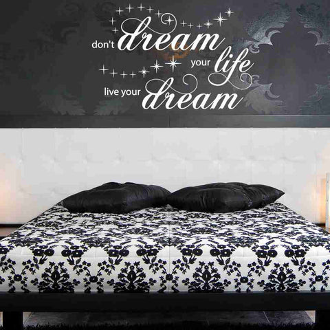 Don't Dream Your Life, Live Your Dream Wall Decal-Wall Decals-Style and Apply
