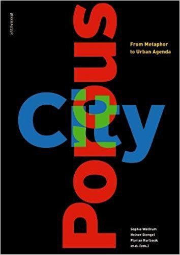Porous City From Metaphor to Urban Agenda