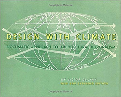 Design with Climate: Bioclimatic Approach to Architectural Regionalism