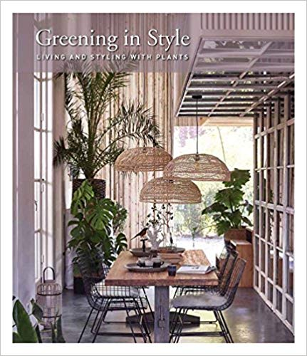 Greening in Style: Living and Styling with Plants