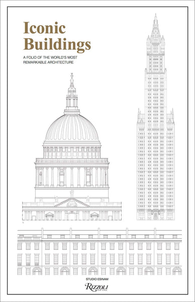 Iconic Buildings: An Illustrated Guide to the World's Most Remarkable Architecture