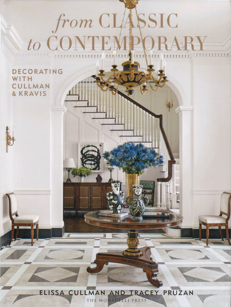 From Classic to Contemporary Decorating with Cullman & Kravis