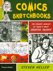 Comics Sketchbooks  The Private Worlds Of Today's Most Creative Talents