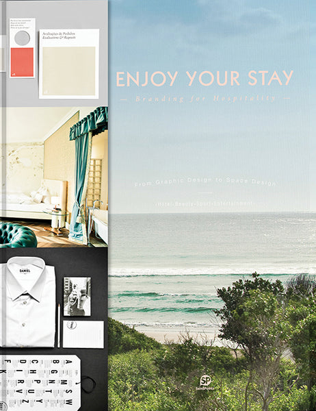 Enjoy Your Stay: Branding for Hospitality