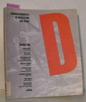 D: Columbia Documents of Architecture and Theory, Vol. 2