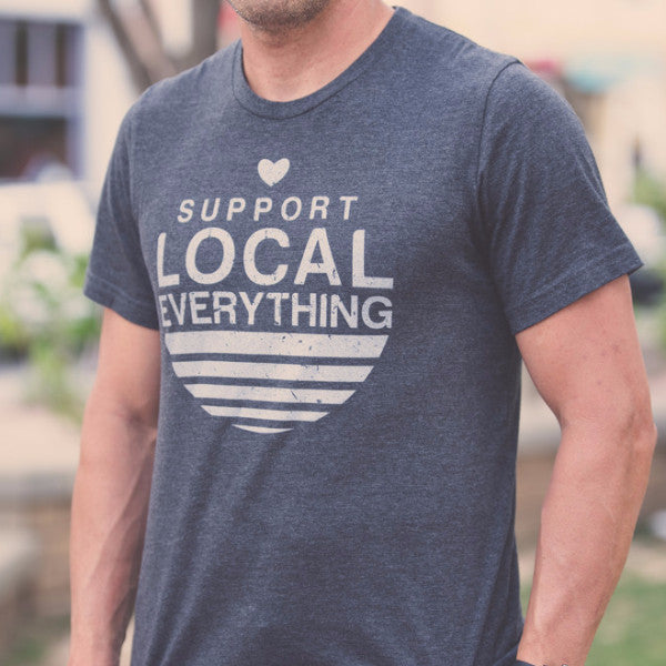 Support Everything Local T-Shirt