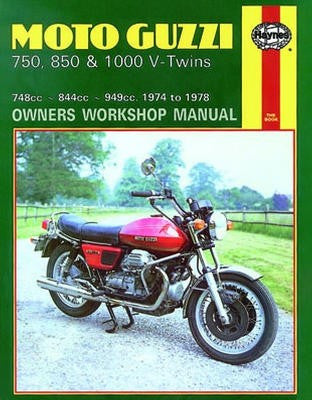 Moto Guzzi 850 and 1000 V-Twins Haynes Repair Manual covering 844cc and 949cc models for 1975 to 1978