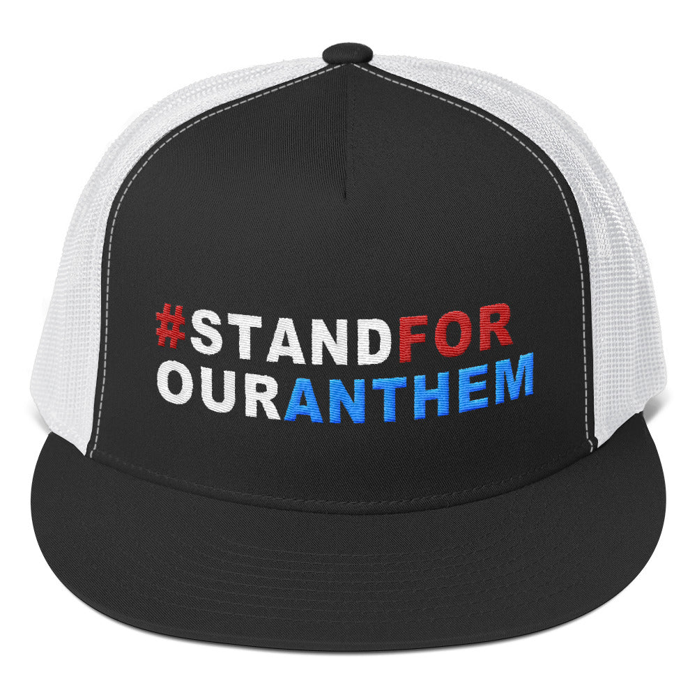 Stand For Our Anthem Trucker Cap