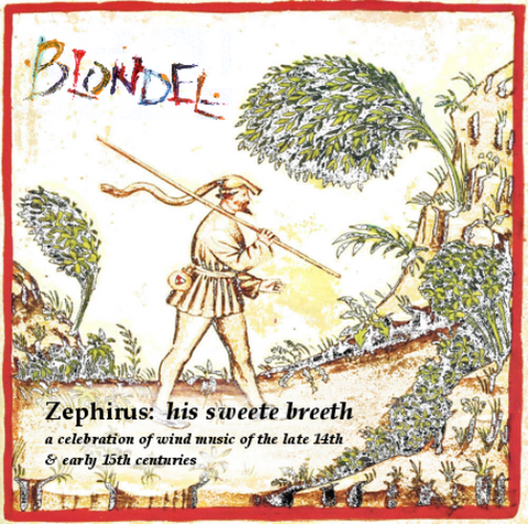 CD: Blondel: Zephirus his sweete breeth