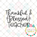 Thankful & Blessed Teacher SVG DXF PNG