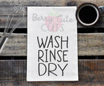 Wash Rinse Dry Tea Towel Design Cut File