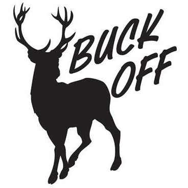 """Buck Off"" deer Vinyl Decal **FREE SHIPPING**"