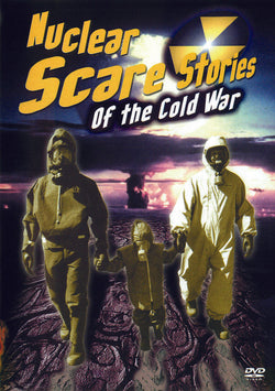 Nuclear Scare Stories of the Cold War (DVD).CoverImg