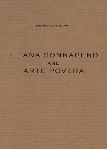 Germano Celant | Ileana Sonnabend and Arte Povera